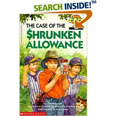 The Case of the Shrunken Allowance by Joanne Rocklin, Marilyn Burns and Ying-Hwa Hu.